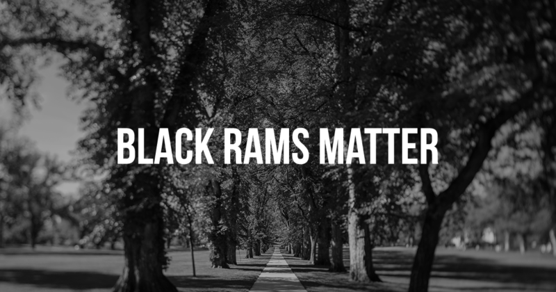 black and white image of the csu campus oval with the text black rams matter